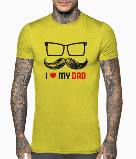 I love my dad t shirt front