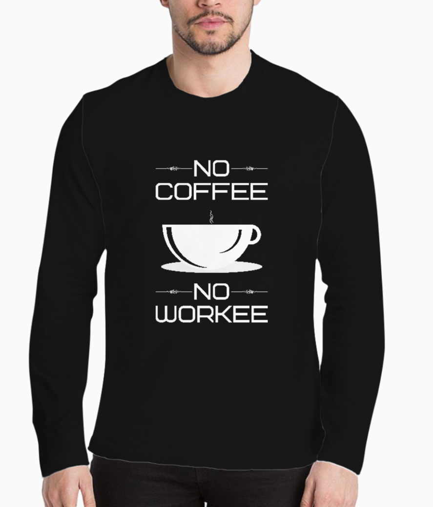 No coffee no workee typography henley front