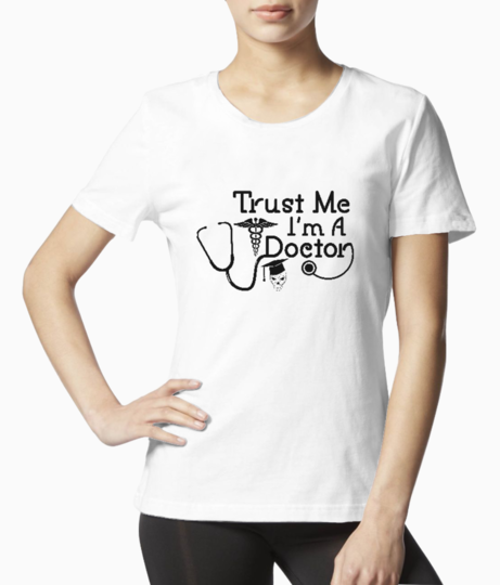 Trust me im a doctor tee front
