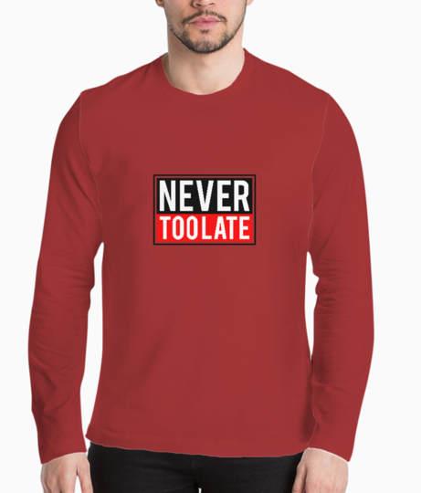 Never toolate henley front