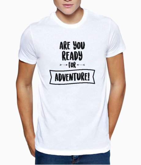 Ready for adventure t shirt front