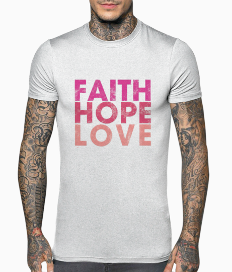 Faith hope love community t shirt front