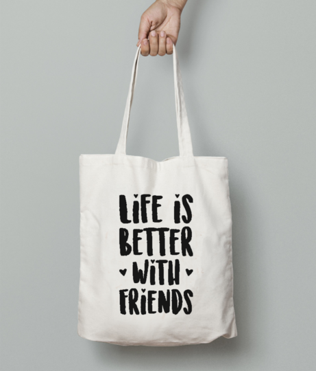 Life is friends tote bag front