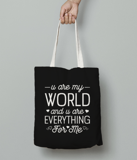 U r my world tote bag front