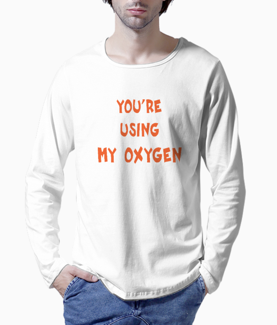 You're using my oxygen henley front